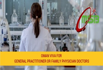 OMAN VIVA for General Practitioner or Family Physician Doctors