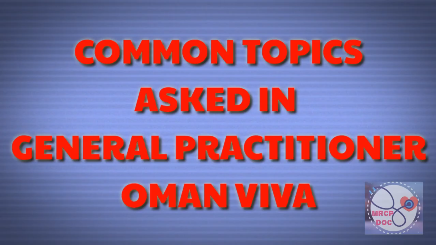 Oman General Practitioner Viva Exam Questions & Tips 2020