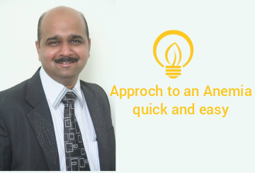 CBC interpretation and Approach to an Anemia Quick and Easy
